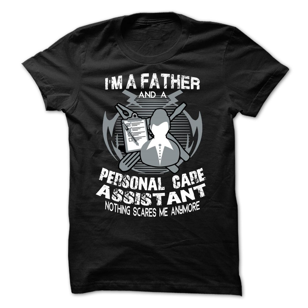 Personal Care Assistant T Shirt Hoodie Sweatshirt Occupation T