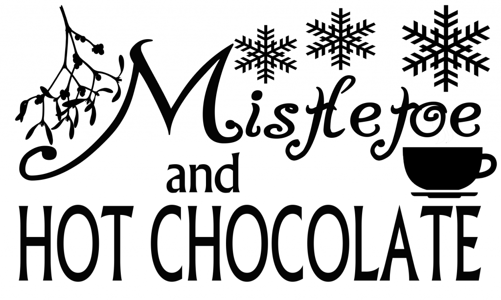 free mistletoe and hot chocolate svg file hot chocolate christmas svg svg free files pinterest