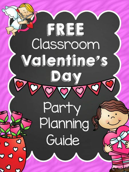 Valentine Classroom Party Planning Guide - free download (36 pages for party planning)