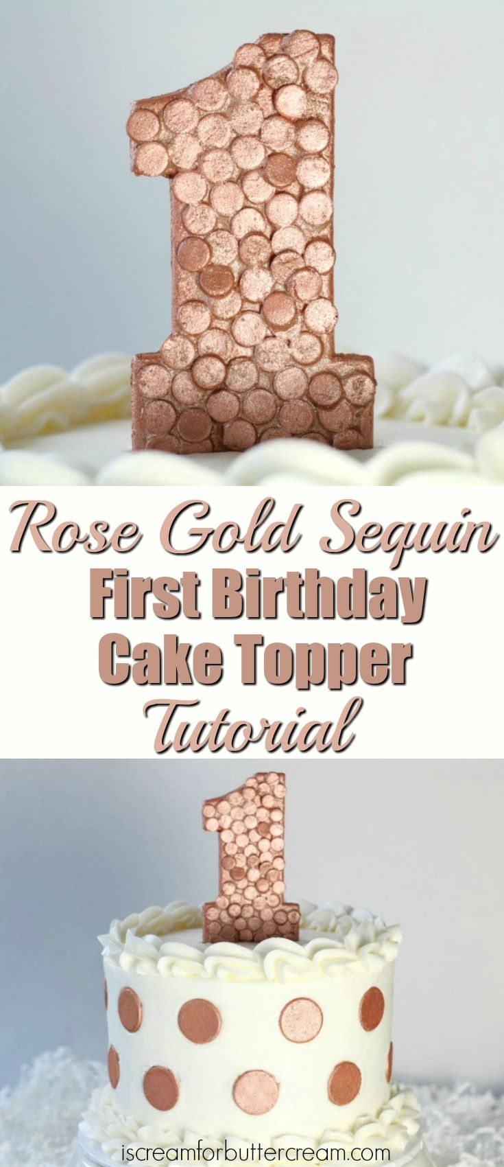 Cute Rose Gold Sequin First Birthday Cake Topper These 3 DIY Toppers For Girls Are Such A Quick And Easy Way To Decorate