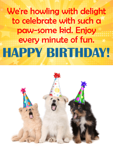 To a paw some kid happy birthday wishes card these cute little happy birthday wishes card these cute little doggies are here to wish a paw some kid the best birthday ever with their party hats on and singing voices bookmarktalkfo Image collections