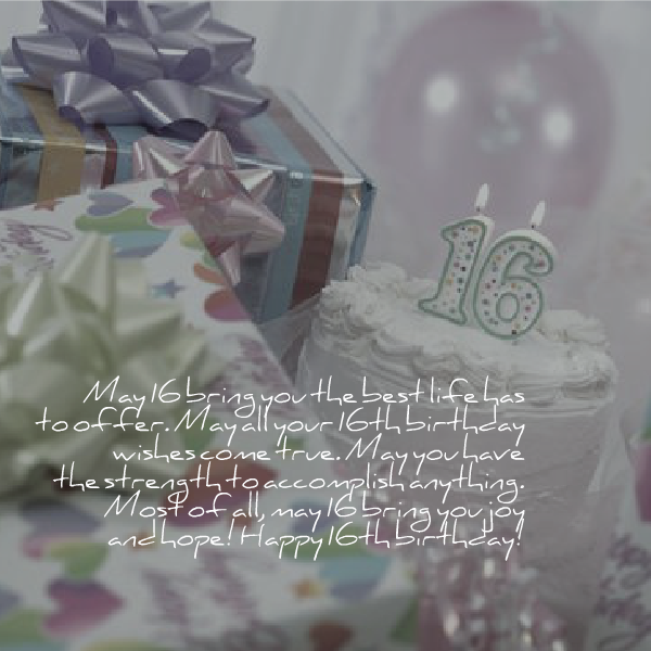 Sweet 16 Birthday Sayings 16th Birthday Quotes And Wishes