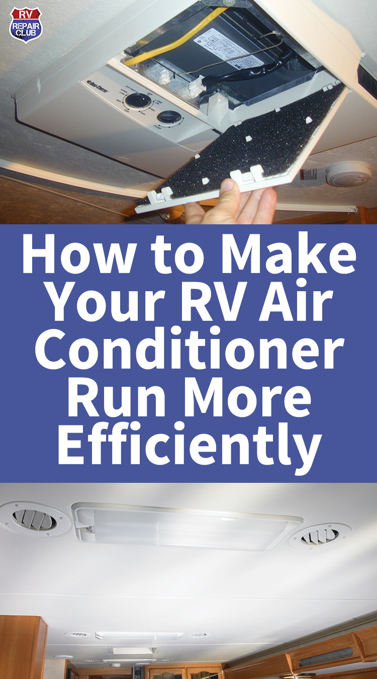 How to Make Your RV Air Conditioner Run More Efficiently