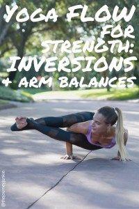 yoga for strength arm balances  inversions flow  yoga