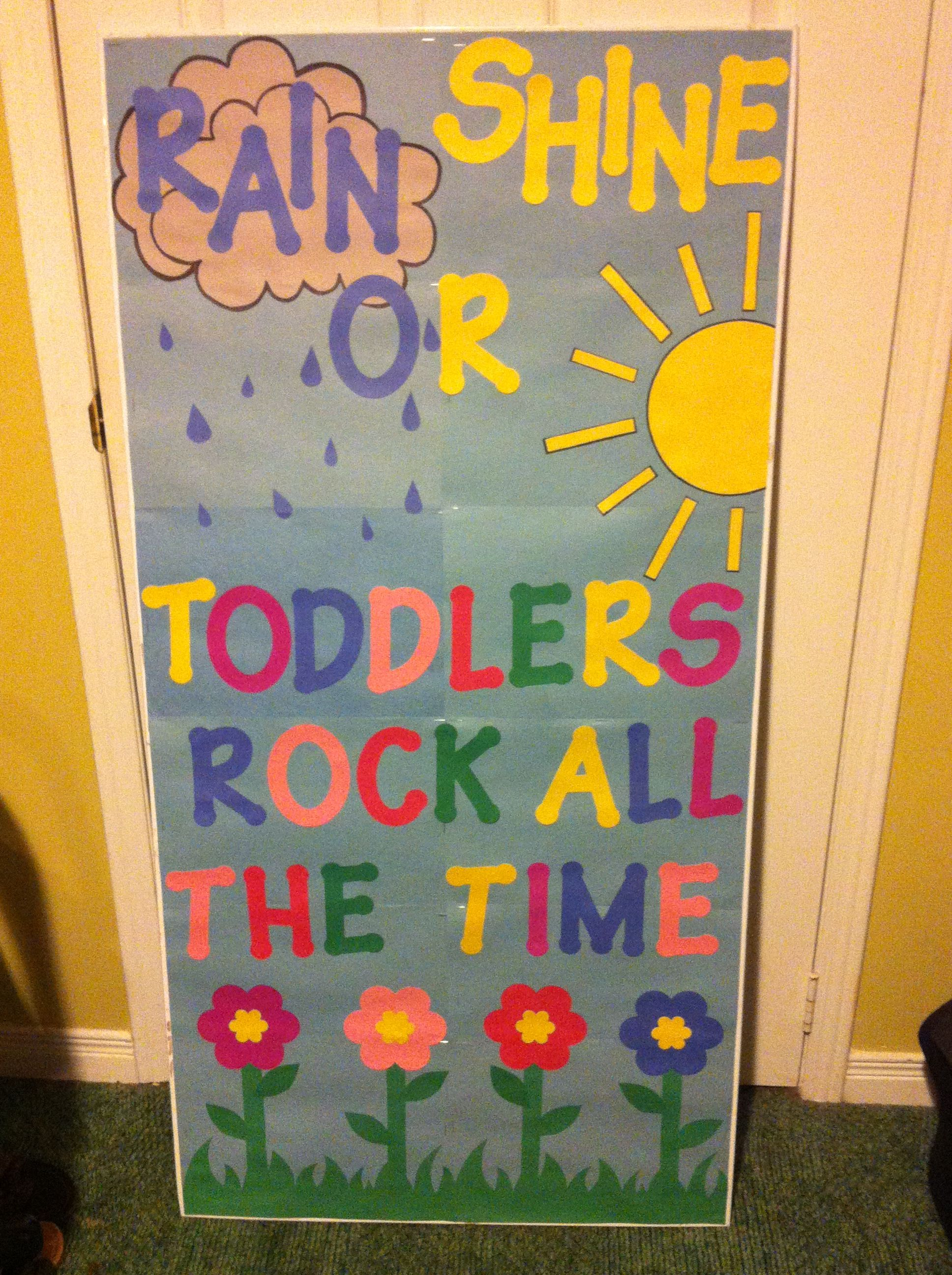 Toddler classroom door decor! Kindergarten instead of