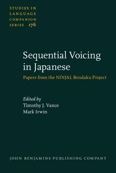 Sequential Voicing in Japanese: Papers from the Ninjal Rendaku Project