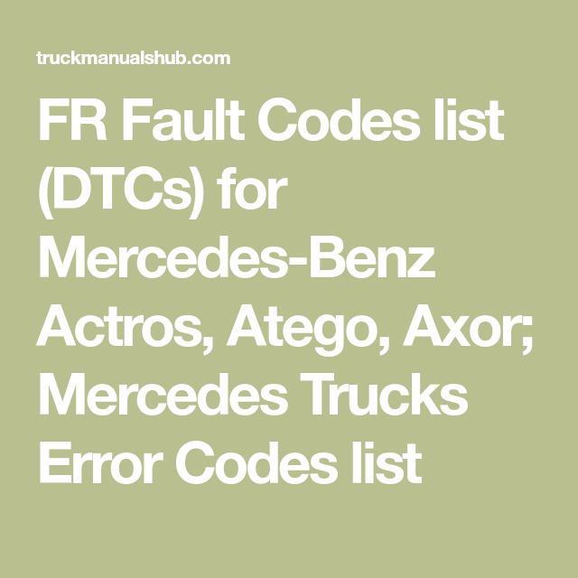 Mercedes Trucks FR Fault Codes list | Mercedes truck ...