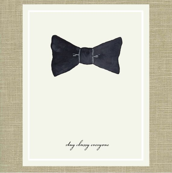 Stay classy everyone menswear bow tie quote art print 11 x 14 by stay classy everyone menswear bow tie quote art print 11 x 14 by local columbia sc illustrator aaron wells voltagebd Choice Image
