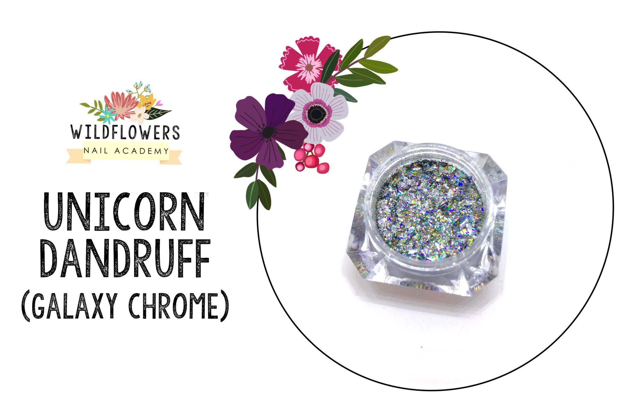 Unicorn Dandruff (Galaxy Chrome)
