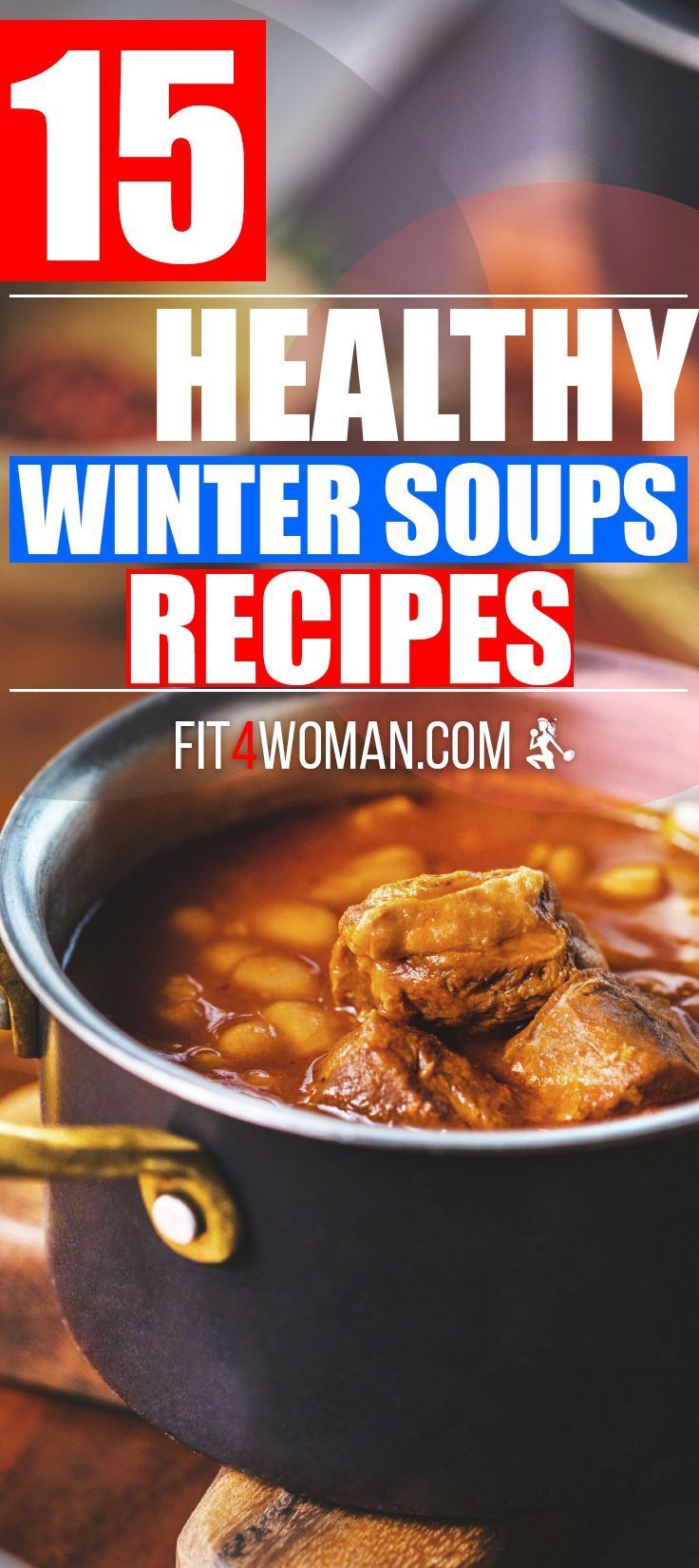 15 healthy winter soups recipes comfort foods for cold