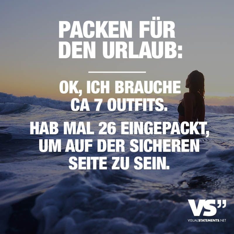 Packen Fur Den Urlaub Ok Ich Brauche Ca 7 Outfits Hab Mal 26