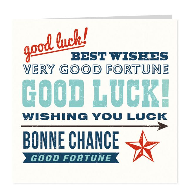 Typographic Good luck card Good Luck cards Pinterest Pretty