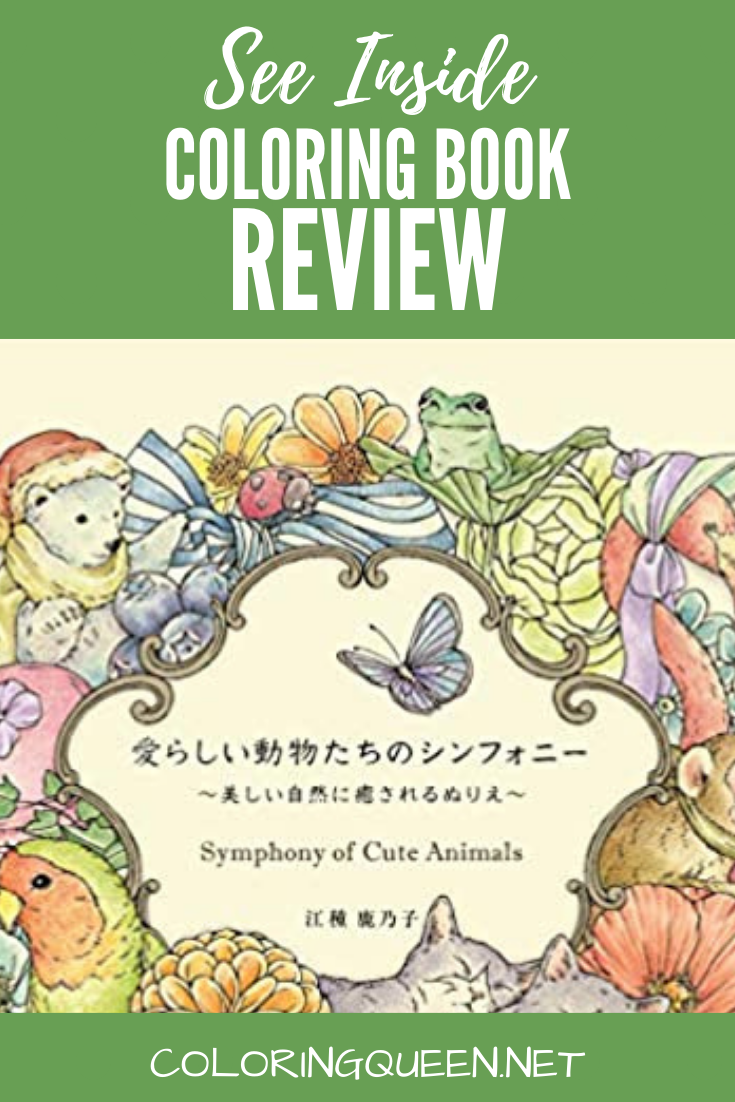 Symphony Of Cute Animals Colouring Book Review Coloring Queen Animal Coloring Books Coloring Books Cute Animals