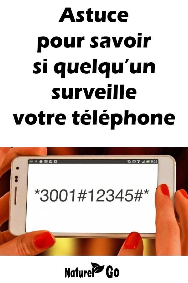 Astuce pour savoir si quelqu'un surveille votre téléphone