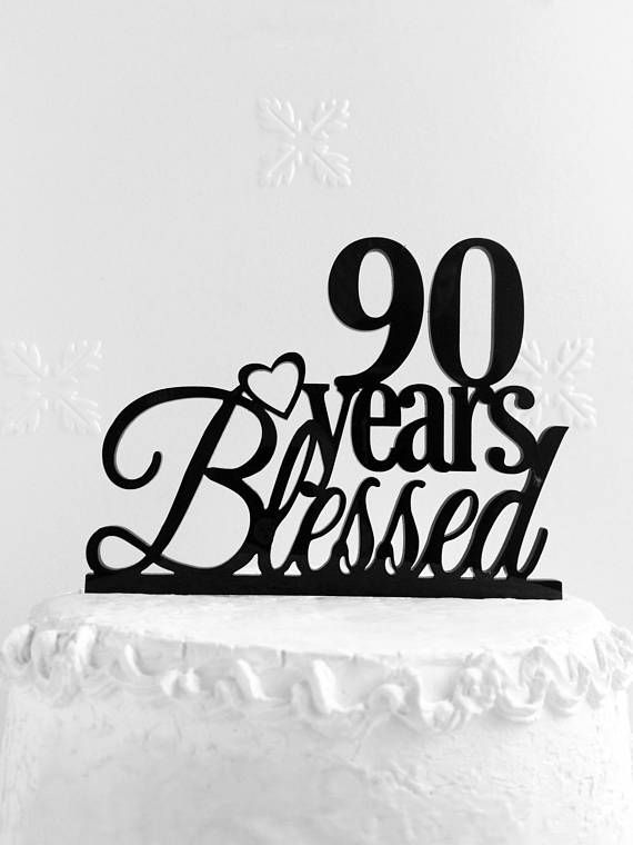 90 Years Blessed Cake Topper Personalized 90th Birthday
