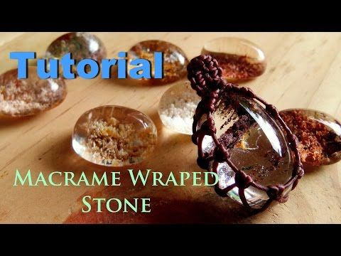 Tutorial how to make a macrame knot wraped lodolite quartz - YouTube