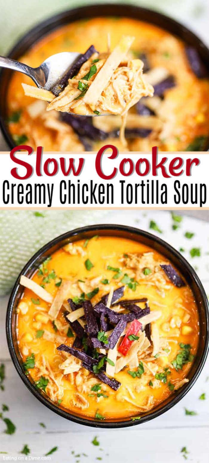 Slow Cooker Creamy Chicken Tortilla Soup Recipe - Easy and Frugal