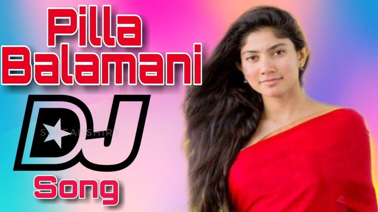 Pilla Balamani Dance Remix Dj Sai Teja Sdpt In 2020 Dance Remix Dj Mix Songs Dj Remix Songs
