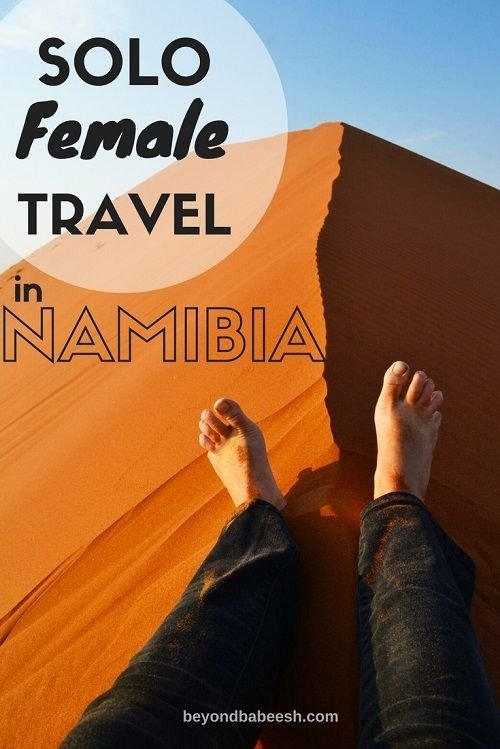 An Adventurous Lady's Guide to Solo Female Travel in Namibia is part of An Adventurous Ladys Guide To Solo Female Travel In Namibia - Is it safe to travel to Namibia alone as a girl  Here are my tips, precautions, and suggesstions about solo female travel in Namibia based on my own experience!