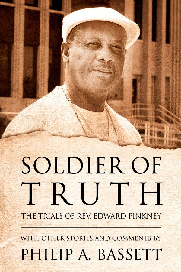 "B A N C O: A Great Read: ""Soldier of Truth, The Trials of Rev..."