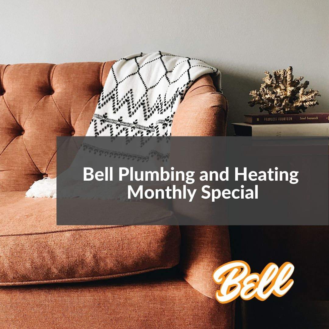 Bell Plumbing And Heating Monthly Special 50 Off Any Plumbing