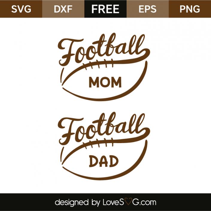 Football Mom And Football Dad Lovesvg Com Football Mom Cricut Cricut Free