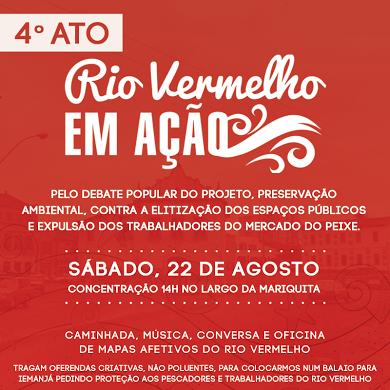 Blog do Rio Vermelho, a voz do bairro: Mais uma manifestação contra as intervenções no Ri...