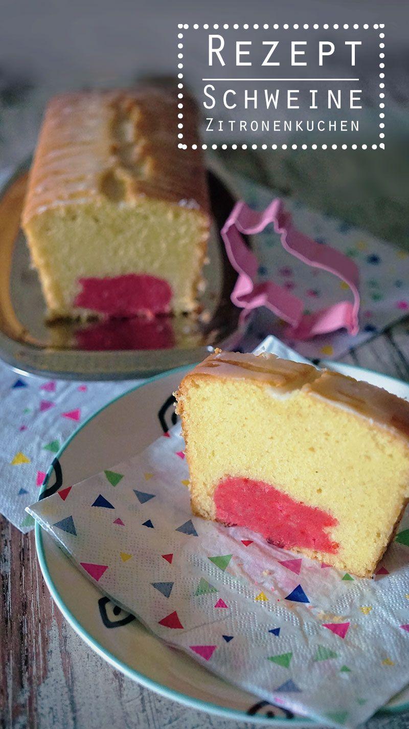 Rezept Schweine Zitronenkuchen Kunecoco Blogposts