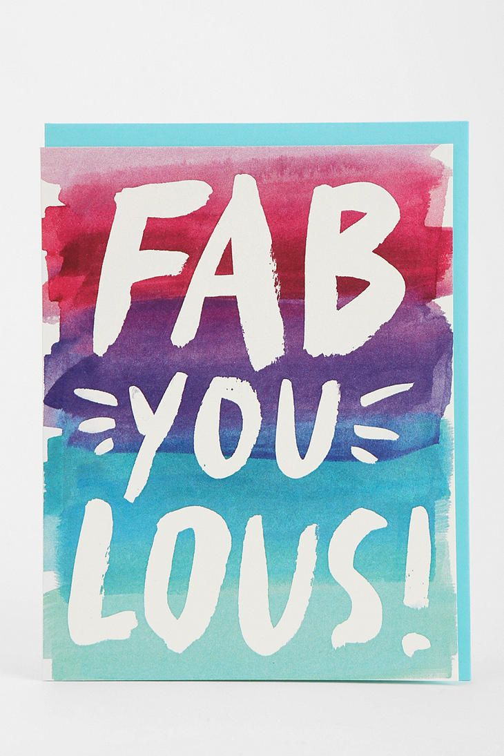 Fab You Lous Card Slogans Pinterest Cards Greeting Cards And