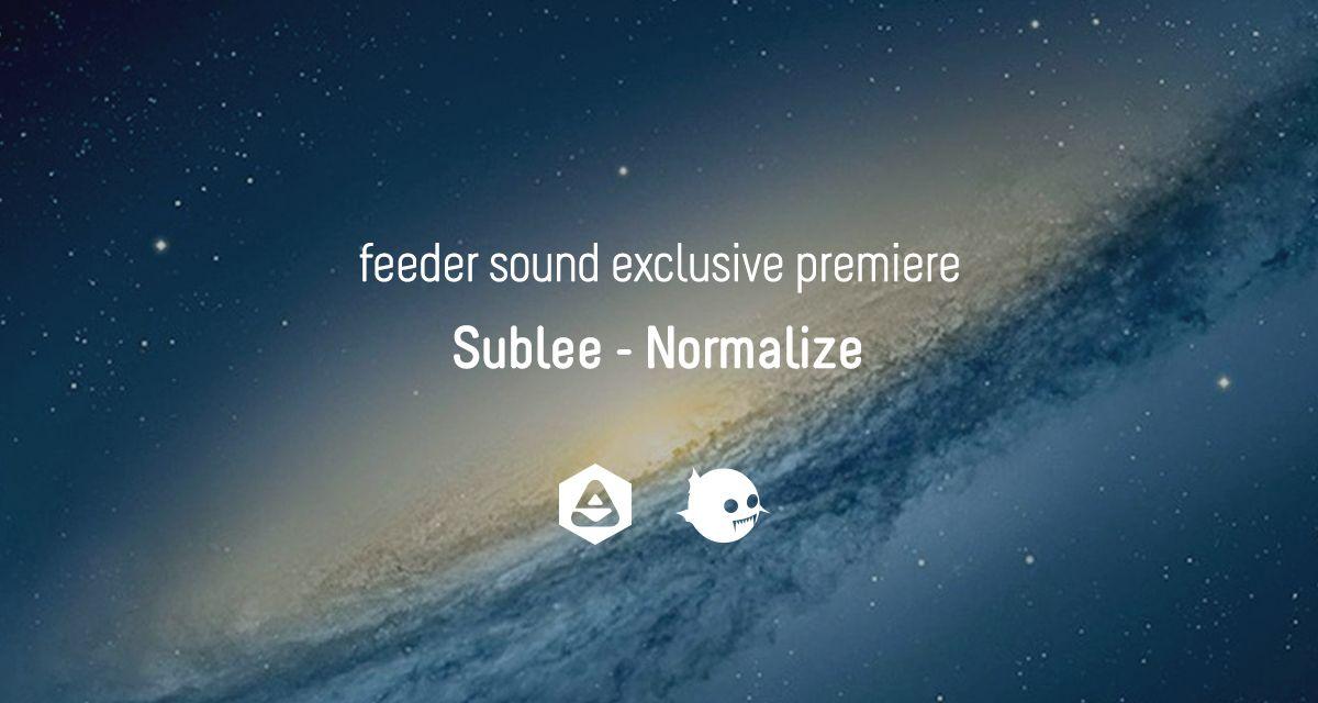 Sound Exclusive Premiere Sublee Normalize Nicu Serenity