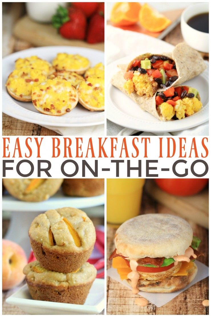 Easy Breakfast Ideas For On The Go Frugal Mom Eh Easy Breakfast Delicious Breakfast Recipes Quick Healthy Breakfast
