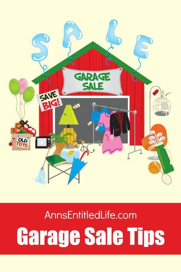 Garage Sale Tips Garage Sale Signs Garage Sale Tips Garage Sales