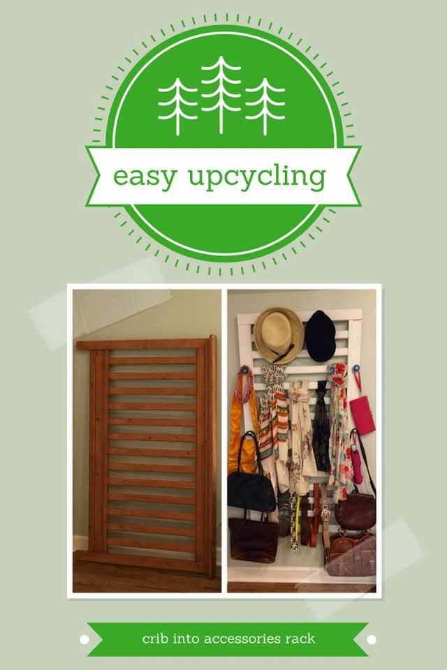 Easy upcycler Jennifer Tuohy walks you through the process of turning parts of an old crib into a closet accessories rack. #easyupcycling #diy #organizing