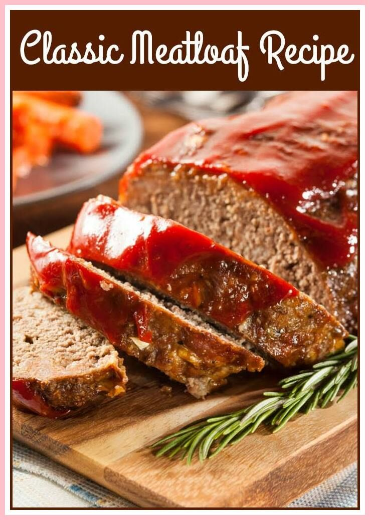 107 Reference Of Easy Meatloaf Recipe With Beef Pork And Veal In 2020 Meat Loaf Recipe Easy Quick Easy Meatloaf Recipe Classic Meatloaf Recipe