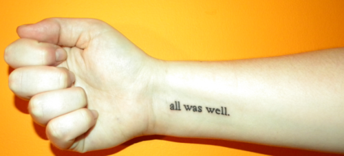 All Was Well Tattoo Harrypotter Tatuagem Tatuagens