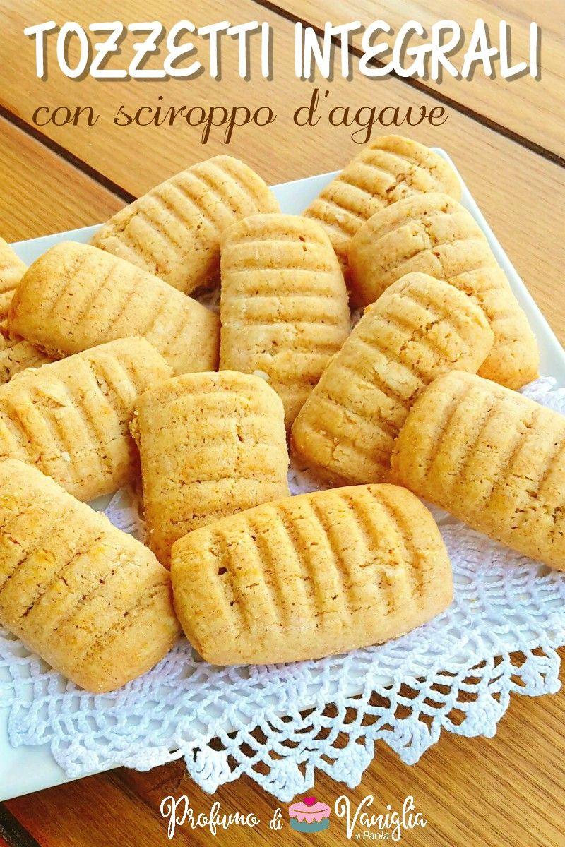 Ricetta Biscotti Al Burro Olandesi.Tozzetti Integrali Con Sciroppo D Agave Profumo Di Vaniglia Ricetta Ricette Biscotti Morbidi Biscotti