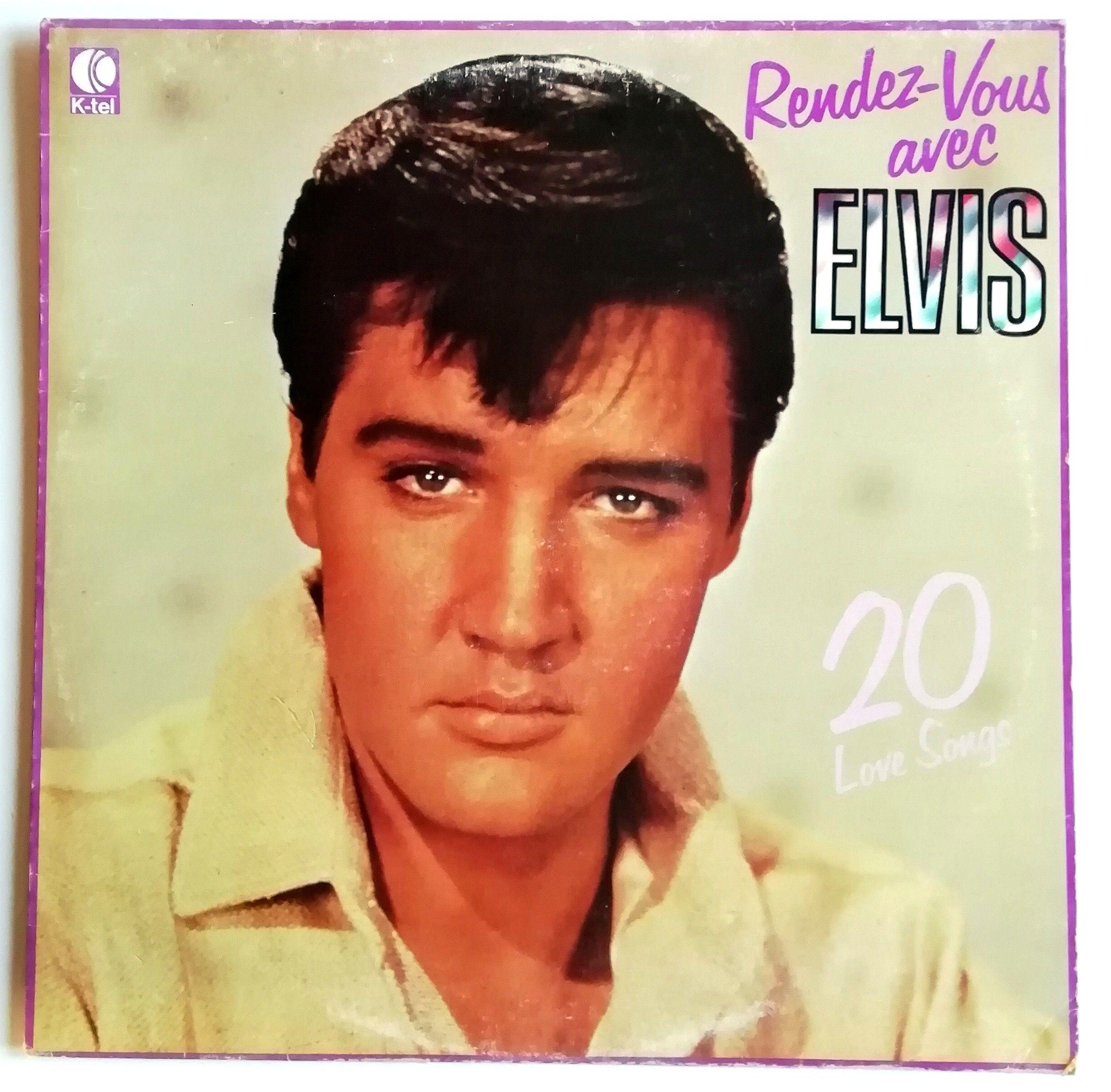 ELVIS PRESLEY – RENDEZ-VOUS AVEC ELVIS (20 LOVE SONGS) 1979 (12 ...