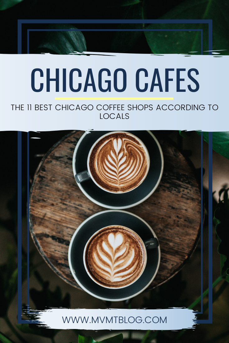 11 Best Chicago Coffee Shops According To A Local Chicago Coffee Shops Coffee Shop Chicago Coffee