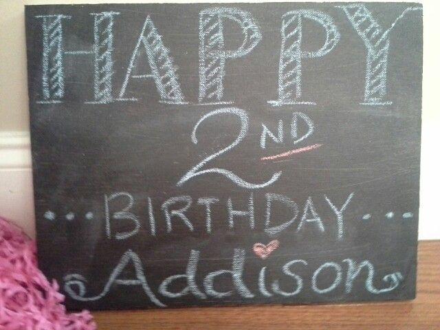 My Special Chalkboard Art Happy 2nd Birthday Addison