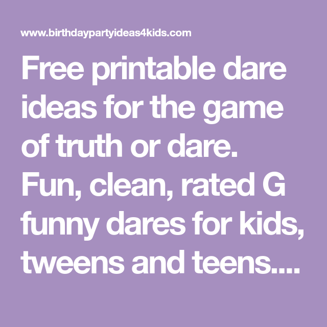 Dare kids printable challenges or Truth or