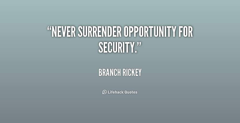 Quotes About Security Stunning Branch Rickey Quotes & Sayings  Brand Book  Pinterest