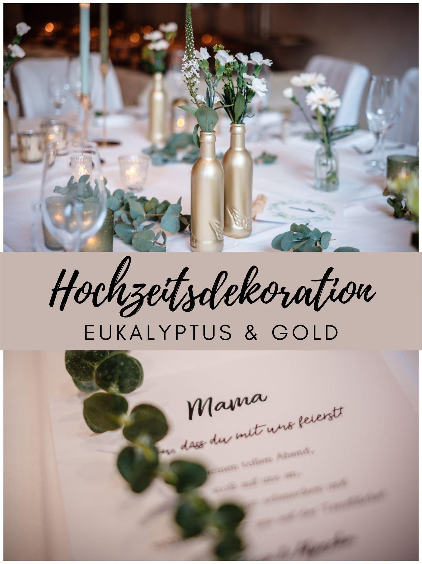 Hochzeitsdekoration Grun Eukalyptus Gold Weiss Hochzeitsdekoration Eukalyptus Hochzeit Hochzeit