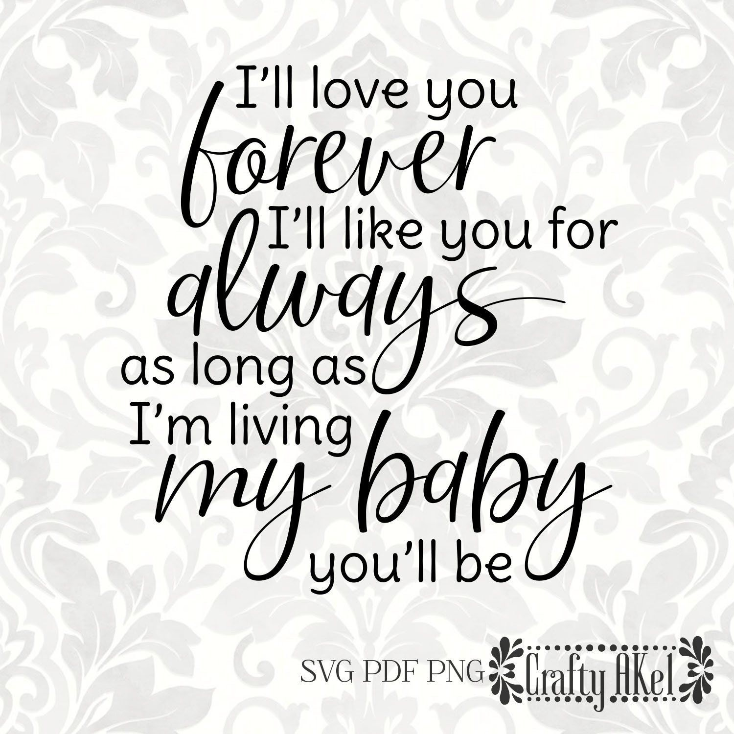 Download I'll love you forever I'll like you for always as long as ...