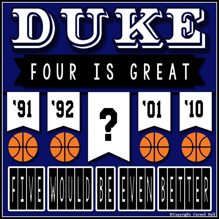 Four Is Great By Carmel Hall Duke basketball, Duke blue