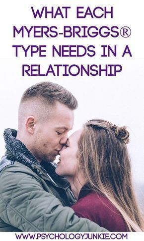 What Each Myers-Briggs® Type Needs in a Relationship | Love | Myers