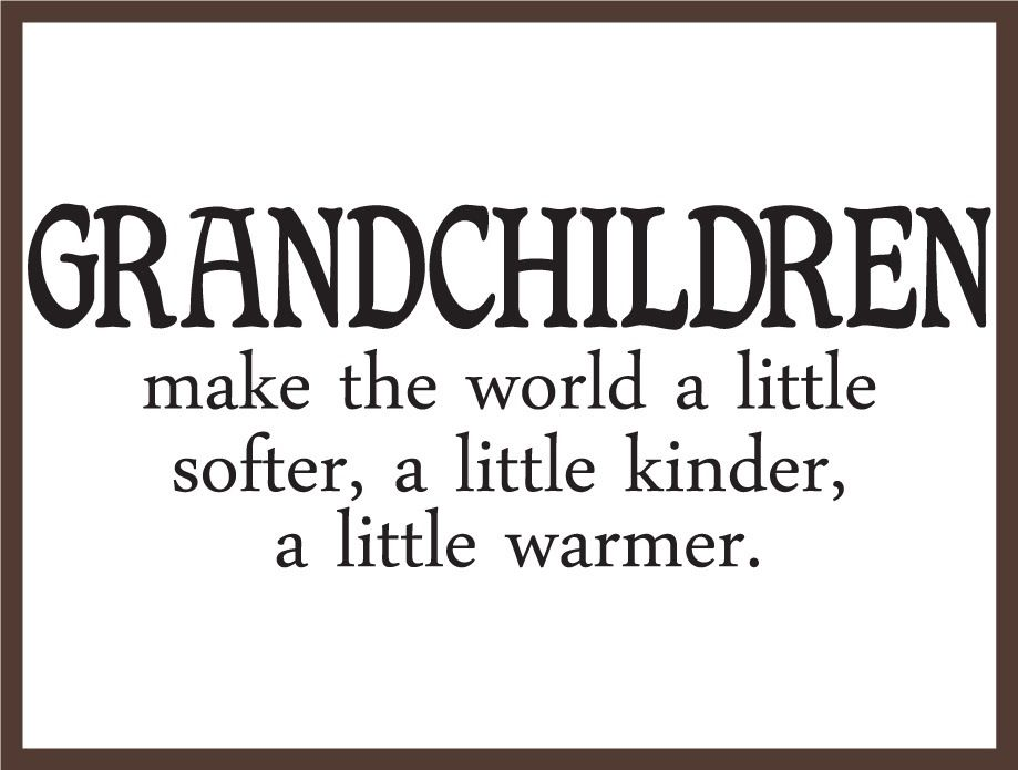 Grandchildren are Grand - Nanahood