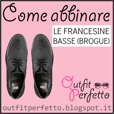 cost charm available utterly stylish Come abbinare le FRANCESINE BASSE (BROGUE) nel 2019 | Scarpe ...