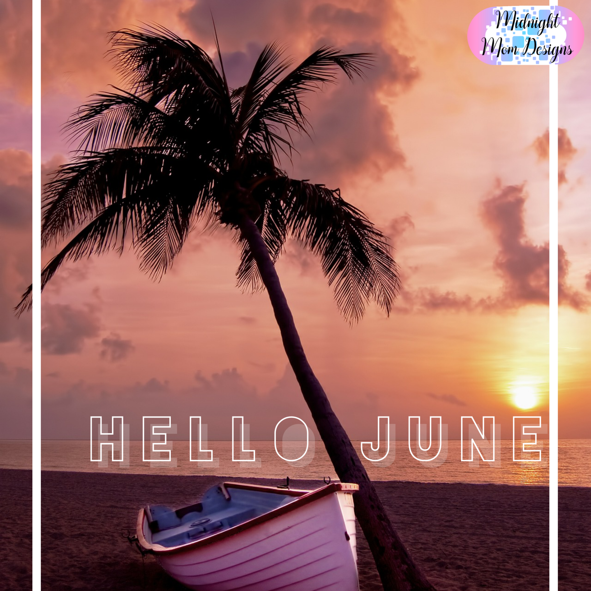 Hello June! What is your favorite thing about this month?  www.midnightmomdesigns.com  #june #summer #newmonth #newgoals #planitout #enjoysummer #pooltime #favoritething #business #focus #getstarted #goals #midnightmomdesigns#custom #SEO #SSL #standout #success #web #webdesign #webdesigner #website #websitedesign #websites #yougotthis