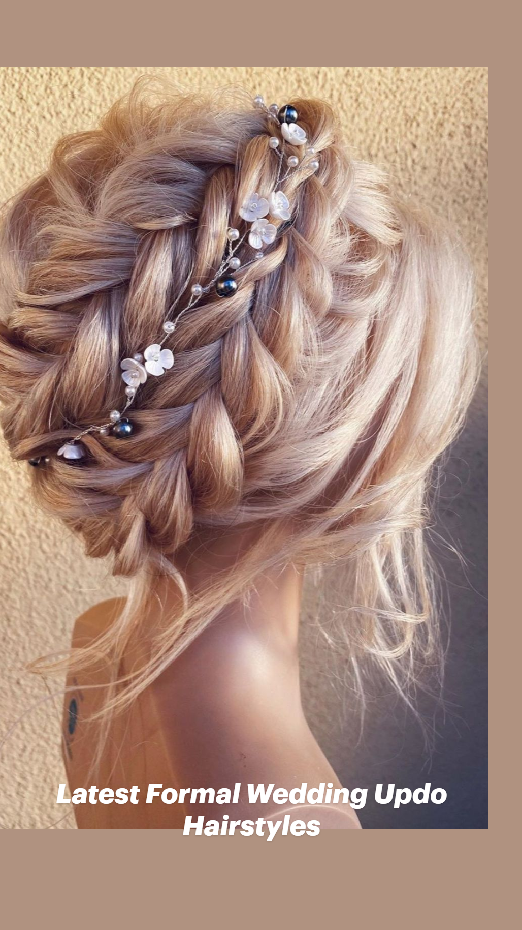 Latest Formal Wedding Updo Hairstyles