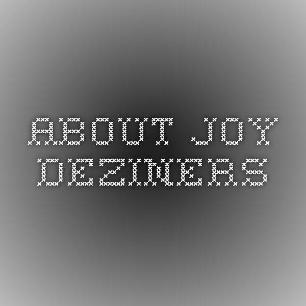 About Joy DEZINERS
